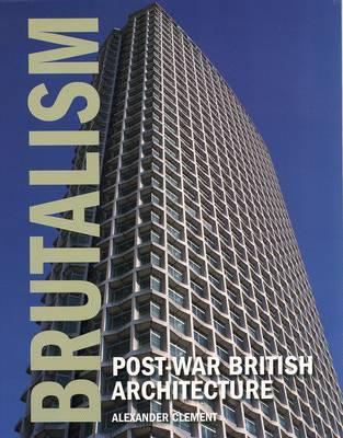 Brutalism Post-War British Architecture